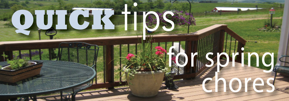 Quick Tips for Spring Chores