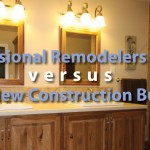 Who To Hire? Remodelers vs. Builders