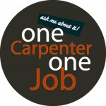 One Carpenter, One Job: Ask Us About It