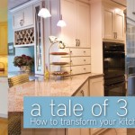 Kitchen Design: A Tale of 3 Kitchens
